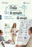 Gestão de operações de serviços: - planejando o sucesso no atendimento ao cliente