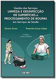 Gestão dos Servicos Limpeza e Desinfeccão de Superfícies e Processamento de Roupas em Servicos de Sa - Sarvier