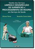 Gestão dos Serviços Limpeza e Desinfecção de Superfícies e Processamento de Roupas em Serviços de Saúde - Sarvier