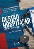 Gestão Hospitalar - Para uma Administração Eficaz