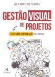 Gestão Visual de Projetos - Alta books