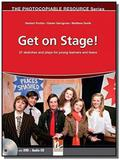 Get on stage!  with dvd and cd - 21 sketches and p - Helbling