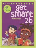 Get smart 2b - workbook - split edition - Mm publications