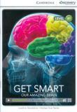 Get smart - our amazing brain with online access b1 - Cambridge university