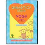 Ginástica Doce e Yoga Para Crianças - Ground