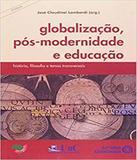 Globalizacao Pos Moderna E Educacao - Autores associados