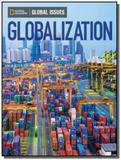 Globalization - global issues - above level - Cengage