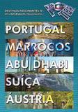 Globo Repórter - Destinos Fascinantes IV - DVD - Som livre