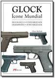 Glock - icone mundial - Mbooks