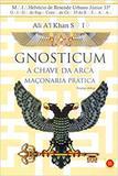 Gnosticum: A Chave da Arca - Isis editora