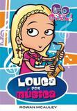 Go girl 19 - louca por musica - Fundamento