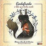 Godofredo: O Lobo que Tinha Medo - Inverso