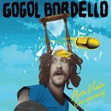 Gogol Bordello - Pura Vida - Som livre