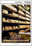 Gold b1+ - greed and glory - book with online access - Cambridge university press do brasil