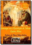 Gonzaga ou a revolucao de minas - Autor independente