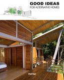 Good Ideas For Alternative Homes - Monsa