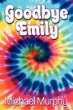 Goodbye Emily - Koehler books