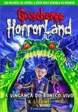 Goosebumps Horrorland 01 - A Vingança Do Boneco Vivo