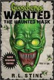 Goosebumps wanted - the haunted mask - Scholastic