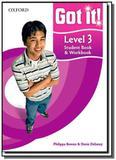 Got it! level 3: student book  workbook        01 - Oxford