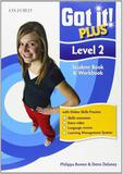 Got It! Plus Level 2 Student Pack - Oxford do brasil