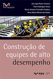 Gp2-construção de equipes de alto desempenho ed.1 - Editora fgv
