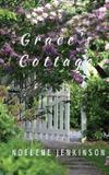 Grace's Cottage - Noelene jenkinson