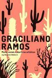 Graciliano Ramos: Muros Sociais E Aberturas Artísticas - Record