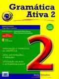 Gramática Ativa 2. Versão Brasileira Acompanha (Livro Segundo O Novo Acordo Ortográfico) - Lidel