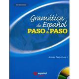 Gramática de Espanol - Paso a Paso - 2 ª Edición 2011 - Santillana - moderna
