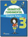 Gramatica fundamental - 3o ano - Moderna