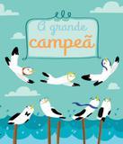 Grande Campea, A - Editora do brasil