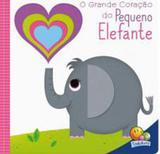 Grande coraçao do pequeno elefante, o - Todolivro