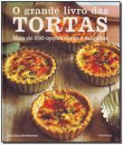 Grande Livro Das Tortas, O - Publifolha editora