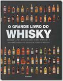 Grande Livro Do Whisky, O - Publifolha editora