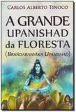 Grande Upanishad Da Floresta, A - Madras editora