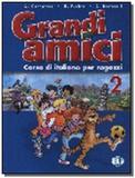 Grandi amici 2 - libro per lo studente - European language