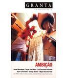Granta - Ambicao - Vol 04 - Alfaguara
