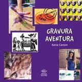 Gravura aventura - Difusao cultural do livro