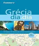 Grecia Dia A Dia - Alta books