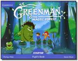 Greenman and the Magic Forest Starter Pupils Book with Stickers and Pop-outs - Cambridge university press