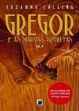 Gregor e as marcas secretas (Vol. 4) - Record