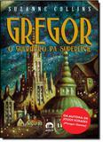 Gregor: O Guerreiro da Superficie - Galera record - grupo record