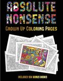 Grown Up Coloring Pages (Absolute Nonsense) - West suffolk cbt service ltd