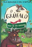 Grufalo, o - livro de adesivo - Brinque book