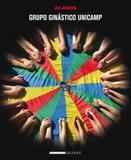 Grupo ginastico unicamp - 25 anos