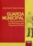 Guarda Municipal - Juruá