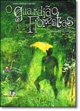 Guardião das Florestas, O - Editora do brasil - paradidático
