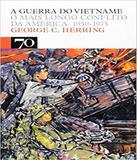Guerra Do Vietname, A - Edicoes 70 (almedina)
