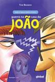 Guerra Na Casa Do Joao - 02 Ed - Global